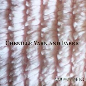 Chenille Yarn and Fabric