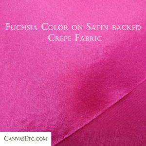 Fuchsia color on satin backed crepe fabric