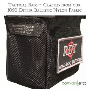 Tactical Bags crafted from our 1050 Denier Ballistic Nylon Fabric